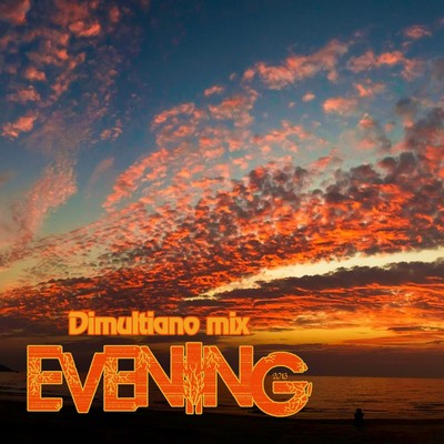 dimultiano mix - Evening
